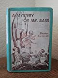 img - for A Mystery for Mr. Bass (A Mushroom Planet book) book / textbook / text book