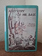A Mystery for Mr. Bass (A Mushroom Planet…