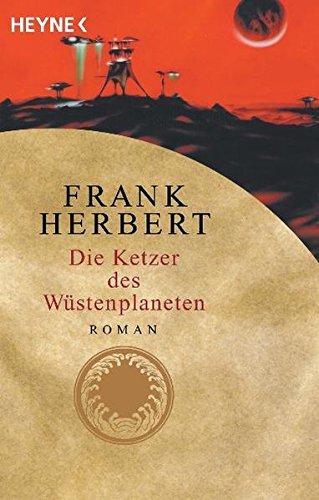 Frank Herbert - Die Ketzer des Wüstenplaneten (DUNE 5)