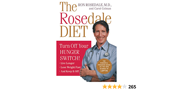 The Rosedale Diet: Turn Off Your Hunger Switch (English Edition)