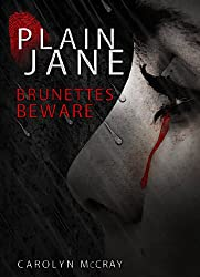 Plain Jane: A mystery/thriller not for the faint of heart (The Harbinger Murder Mystery Series Book 1)