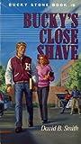 Bucky's Close Shave, David B. Smith, 0828007144