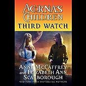 Third Watch: Acorna's Children, Book 3   Anne McCaffrey, Elizabeth Ann Scarborough