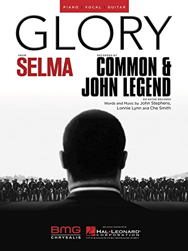 - Glory - Piano/Vocal/Guitar - Sheet Music Single from the motion picture Selma (Glory Guitar Chords)