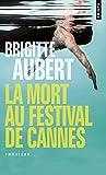 """Afficher """"La mort au festival de Cannes"""""""