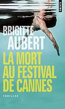 La mort au Festival de Cannes par Aubert
