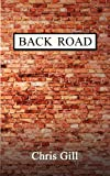 Back Road, Chris Gill, 1906377588