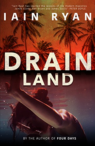 Drainland (Tunnel Island Book 1) by [Ryan, Iain]
