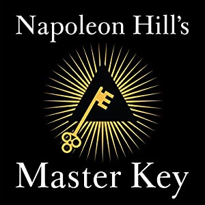Napoleon Hill's Master Key Audiobook