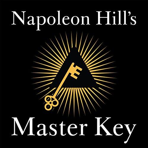Napoleon Hill's Master Key (Cine Digital Master)