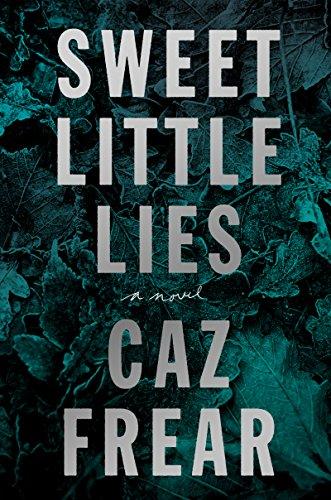 Book Cover: Sweet Little Lies: A Novel