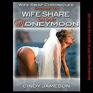 Wife Swap on Our Honeymoon Audiobook