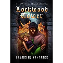 Lockwood Tower (The Allagash Chronicles Book 1)