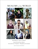 #2: Muslims of the World: Portraits and Stories of Hope, Survival, Loss, and Love