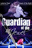 Guardian of the Jewel (Jewel of the Night)
