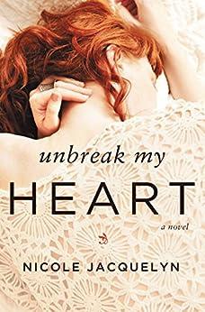 Unbreak My Heart (Fostering Love) by [Jacquelyn, Nicole]