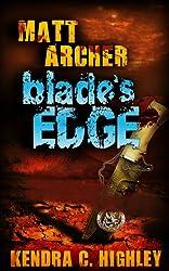 Matt Archer: Blade's Edge (Matt Archer #2) (English Edition)