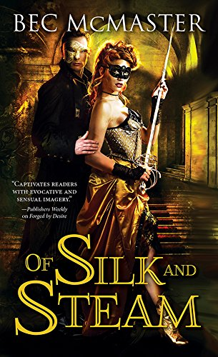 - Of Silk and Steam (London Steampunk Book 5)