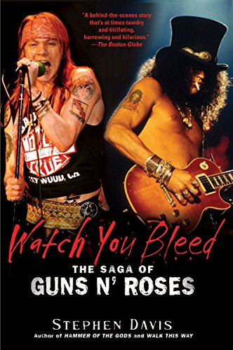 Watch You Bleed: The Saga of Guns N' - Peoples Style Watch