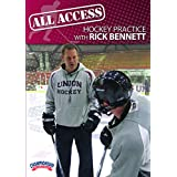 All Access Hockey Practice with Rick Bennett