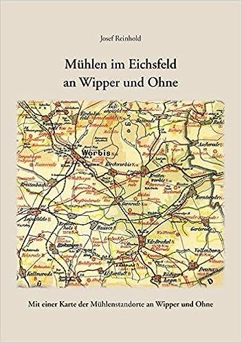 Muhlen Im Eichsfeld An Wipper Und Ohne Mit Einer Karte Der