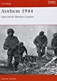 Arnhem 1944: Operation 'Market Garden' (Campaign)