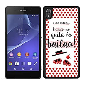 """Funda carcasa para Sony Xperia Z4 diseño frase """"Y los lunes, ¡nadie nos quita lo bailao!"""" borde negro"""