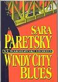 Windy City Blues (V.I. Warshawski Novel)