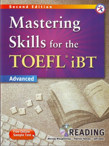 Mastering Skills for the TOEFL iBT, 2nd Edition Advanced Reading (w/MP3 CD and Answer Key)