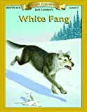 Image of White Fang (Bring the Classics to Life: Level 1)