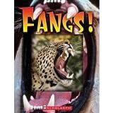 Fangs!, Scholastic, Inc. Staff and Heather Dakota, 0545202949