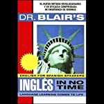 Dr. Blair's Ingles in No Time | Robert Blair