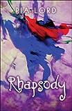 Rhapsody, Pia Lord, 1608360717