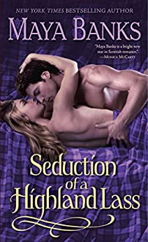Seduction of a Highland Lass (The McCabe Trilogy Book 2) by [Banks, Maya]