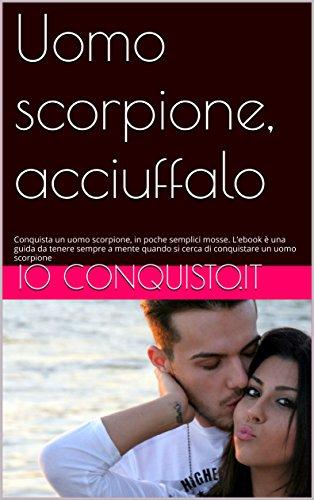 Amazoncom Uomo Scorpione Acciuffalo Conquista Un Uomo Scorpione