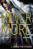 Maximum Ride: Nevermore [Hardcover]