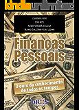 Finanças Pessoais: O ouro do conhecimento de todos os tempos