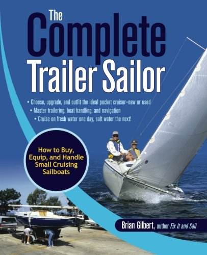 Sailor: How to Buy, Equip, and Handle Small Cruising Sailboats ()