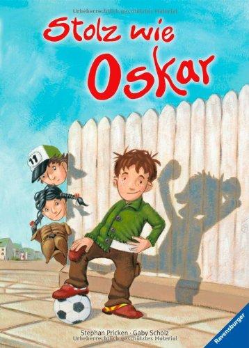 Stolz wie Oskar