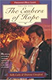 img - for The Embers of Hope (Freedom's Holy Light, Book 5) book / textbook / text book