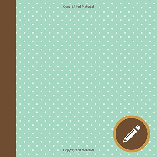 Download Mint Green Polka Dots Modern Square Sketchbook for Drawing and Doodles (Blank Sketchbook Art Journals) pdf