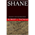 SHANE: Fifty-Seventh in a Series of Jess Williams Westerns (A Jess Williams Western Book 57)