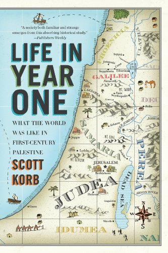 Life in Year One: What the World Was Like in First-Century Palestine (Was The Us In World War 1)