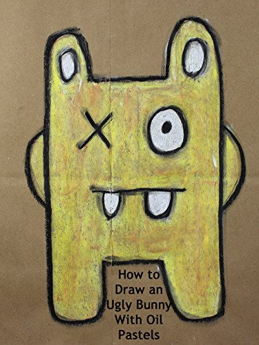 (How to Draw an Ugly Bunny With Oil Pastels)