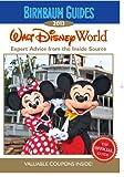 Birnbaum's Walt Disney World 2013 (Birnbaum Guides)