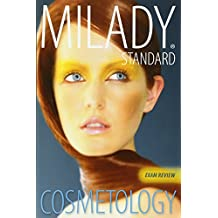 Exam Review for Milady Standard Cosmetology 2012