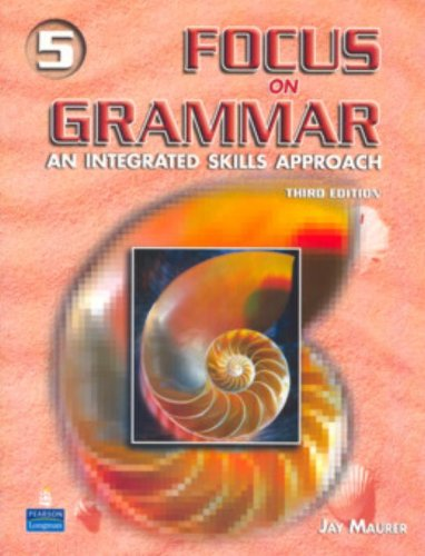 Focus on Grammar 5:  An Integrated Skills Approach, Third Edition (Full Student Book with Student Audio CD)