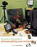 The Quick & Easy Guide to Photographing Your Artwork