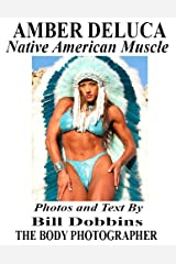 AMBER DELUCA: Native American Muscle Kindle Edition