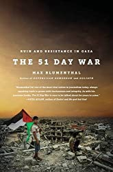 The 51 Day War: Ruin and Resistance in Gaza